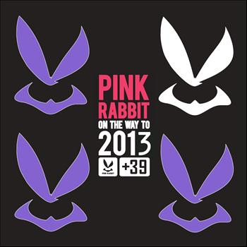 Various Artists - A Pink Rabbit On the Way to 2013