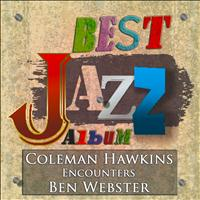 Coleman Hawkins, Ben Webster - Coleman Hawkins Encounters Ben Webster