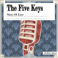 The Five Keys - The Five Keys: Story of Love