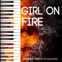 Diamonds - Girl On Fire (Tribute to Alicia Keys)