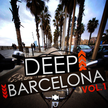 Various Artists - Deep Barcelona, Vol. 1