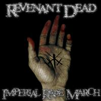 Revenant Dead - Imperial Rape March (Explicit)