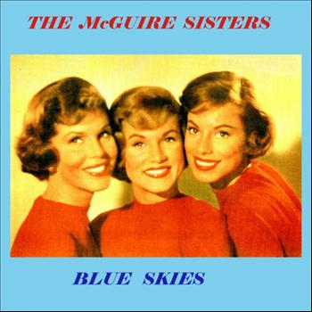 The McGuire Sisters - Blue Skies