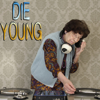 Various Artists - Die Young