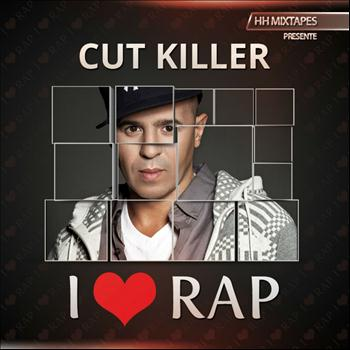 Cut Killer - I Love Rap