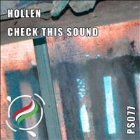 Hollen - Check This Sound