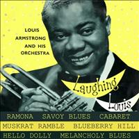 Louis Armstrong and His Orchestra - Laughing Louis