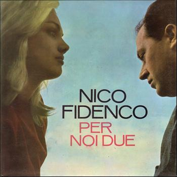 Nico Fidenco - Per noi due