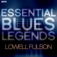 Lowell Fulson - Essential Blues Legends - Lowell Fulson