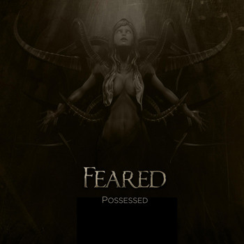Feared - Possessed