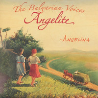 The Bulgarian Voices Angelite - Angelina