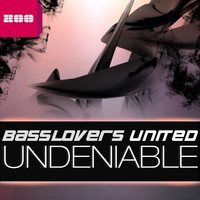 Basslovers United - Undeniable