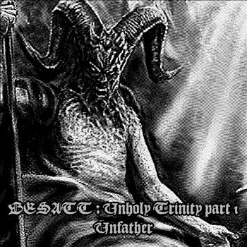 Besatt - Unholy Trinity - Part I - Unfather