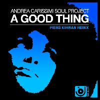 Andrea Carissimi - A Good Thing (Piers Kirwan Remix)