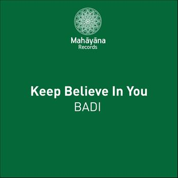 Badi - Keep Believe In You
