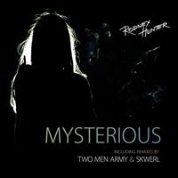 Rodney Hunter - Mysterious