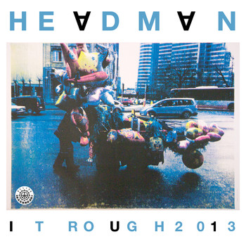 Headman - It Rough 2013