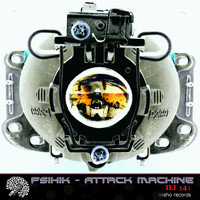Psihik - Attack Machine