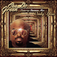 CeeLo Green - Only You