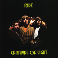 Ride - Carnival Of Light (Expanded)