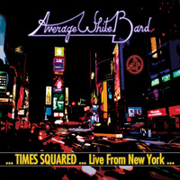 Average White Band - ...Times Squared ... Live from New York...