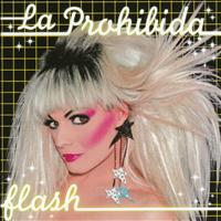 La Prohibida - Flash