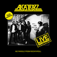 Alcatrazz - Live Sentance - No Parole from Rock 'n' Roll