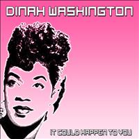 Dinah Washington - It Could Happen to You