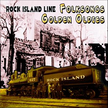 Various Artists - Folksongs Golden Oldies (Rock Island Line)