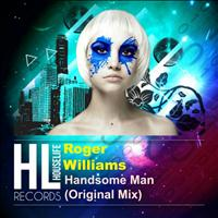 Roger Williams - Handsome Man