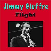 Jimmy Giuffre - Flight