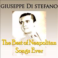 Giuseppe Di Stefano - The Very Best Of Neapolitan Songs Ever