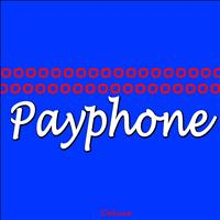 Deluxe - Payphone (I'm At a Payphone)