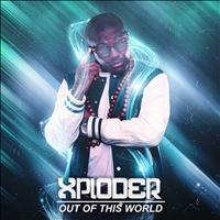 Xploder - Out of This World
