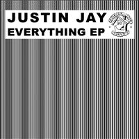 Justin Jay - Everything EP