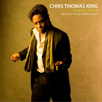 Chris Thomas King - Nawlins Callin'