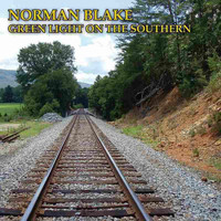 Norman Blake / - Green Light On The Southern
