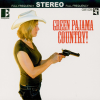 The Green Pajamas - Green Pajama Country
