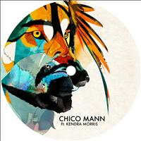 Chico Mann - Same Old Clown EP