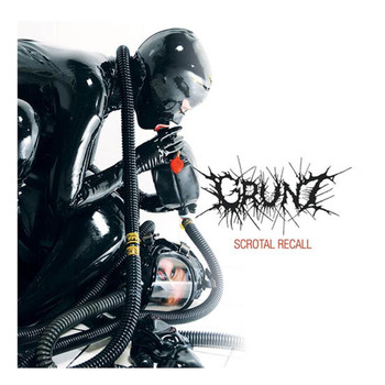 Grunt - Scrotal Recall (Explicit)