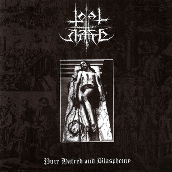 Total Hate - Pure Hatred and Blasphemy