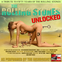 The Insurgency - A Tribute To The Rolling Stones - Unlocked