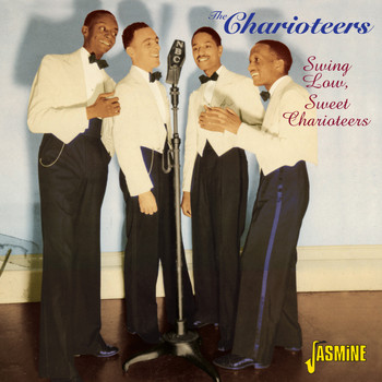 The Charioteers - Swing Low, Sweet Charioteers