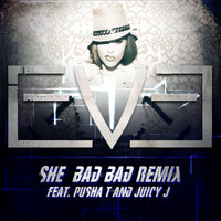 Eve - She Bad Bad [Remix] (feat. Pusha T and Juicy J)