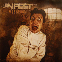 Infest - Moshroom (Explicit)