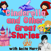 Anita Harris - Cinderella and Other Great Stories