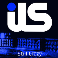 ILS - Still Crazy (feat. Jewels Lindt)