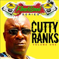 Cutty Ranks - Penthouse Flashback Series (Cutty Ranks) Vol. 1