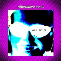 Mark Taylor - Alternative Vol. 15: Mark Taylor