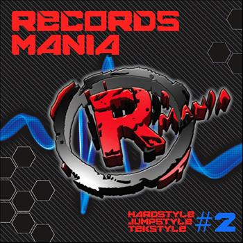 Various Artists - Records Mania, Vol. 2 (Hardstyle, Jumpstyle, Tekstyle)